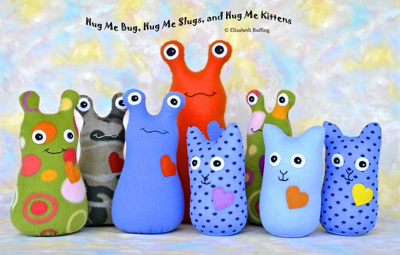 Hug Me Bug, Hug Me Slugs, Hug Me Sock Kittens, original art toys by Elizabeth Ruffing