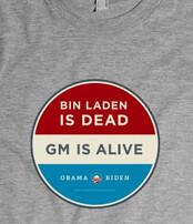Bin Laden is Dead and GM is alive tshirt