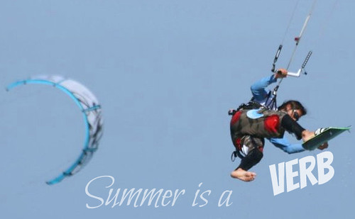 Summer is a VERB KiteSurfing
