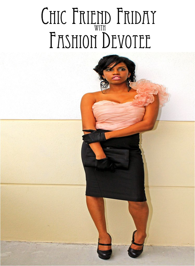 ChicFriendFriday-Fashion Devotee
