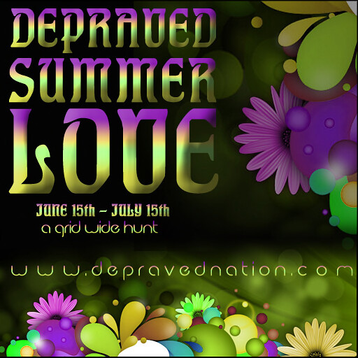 Depraved Summer Love Hunt 2012 June 15 - July 15th