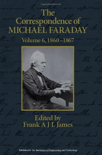 The Correspondence of Michael Faraday, volume 6