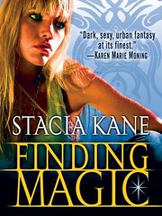 June 4th 2012 by Del Rey                  Finding Magic (Downside Ghosts #0.5) by Stacia Kane