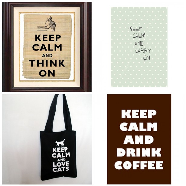 Monday Mood Board: Keep Calm ...