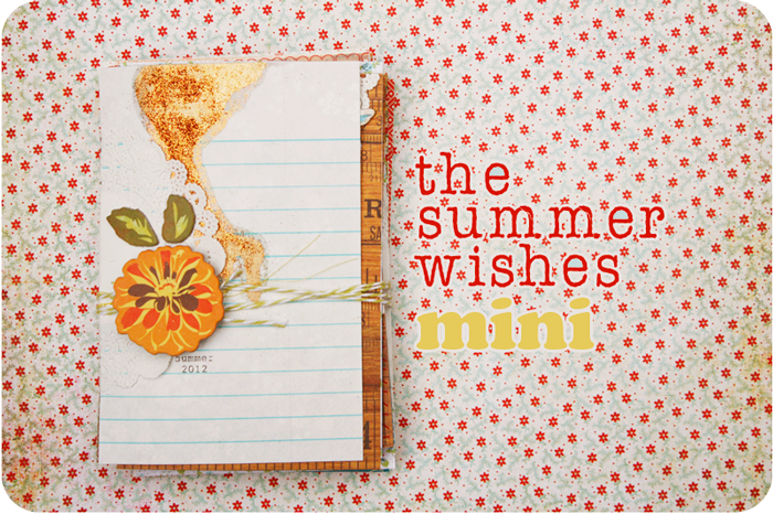 {the summer wishes} mini