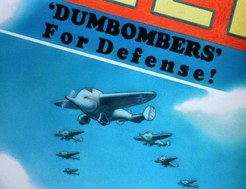 DUMBO Dumbomber's for Defense