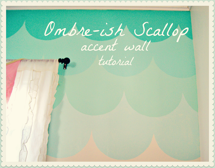 DIY Ombre Scalloped wall tutorial