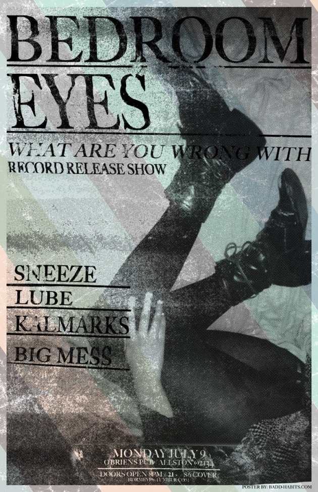 Bedroom Eyes' Record Release Show With Sneeze, Lube, Kal Marks And Big Mess