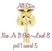 Nice as it gets level 8 award