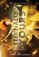 November 6th 2012 by Little, Brown Books for Young Readers                   Eternally Yours (Immortal Beloved #3) by Cate Tiernan