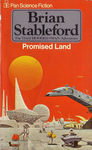 Promised Land by Brian Stableford. Pan 1978. Cover art Angus McKie