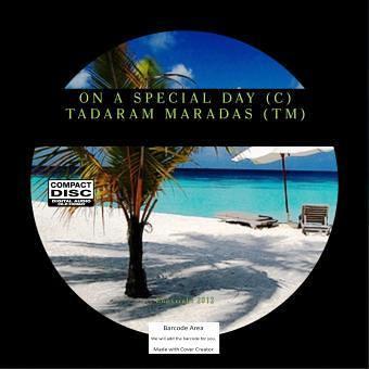 On a Special Day (C)  by Tadaram Maradas (C) by Tadaram Alasadro Maradas