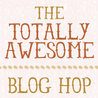 ChantillySongs - Totally Awesome Blog Hop