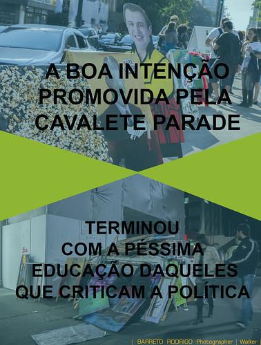 Cavalete Parade em São Paulo by barretorodrigo
