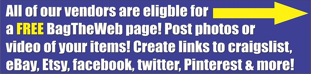 All of our vendors are eligble for a FREE BagTheWeb page!