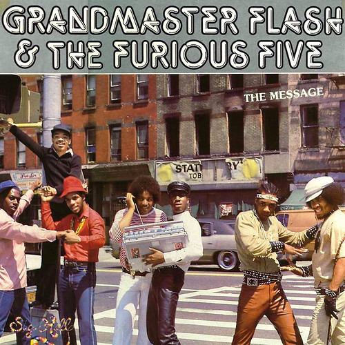 "Grandmaster Flash and the Furious Five ""The Message"" (1982)"