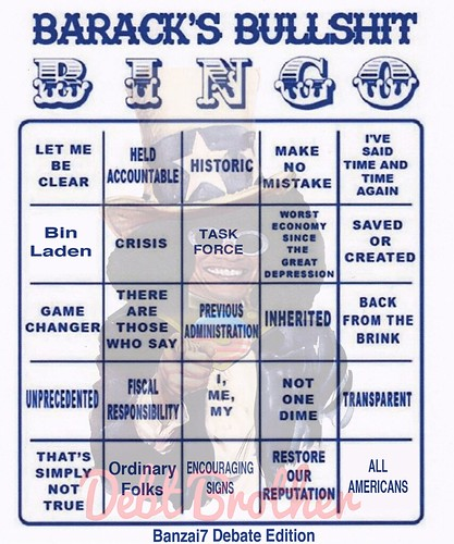 BARACK'S BULLSHIT BINGO (DEBATE EDITION) by Colonel Flick