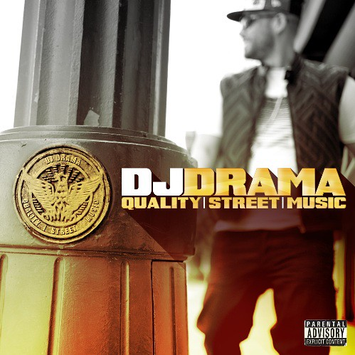 dj-drama-quality-street-music-cover