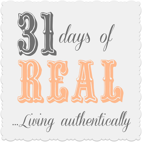 31 days of Real