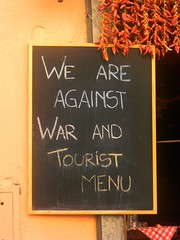 We are against war and tourist menu.
