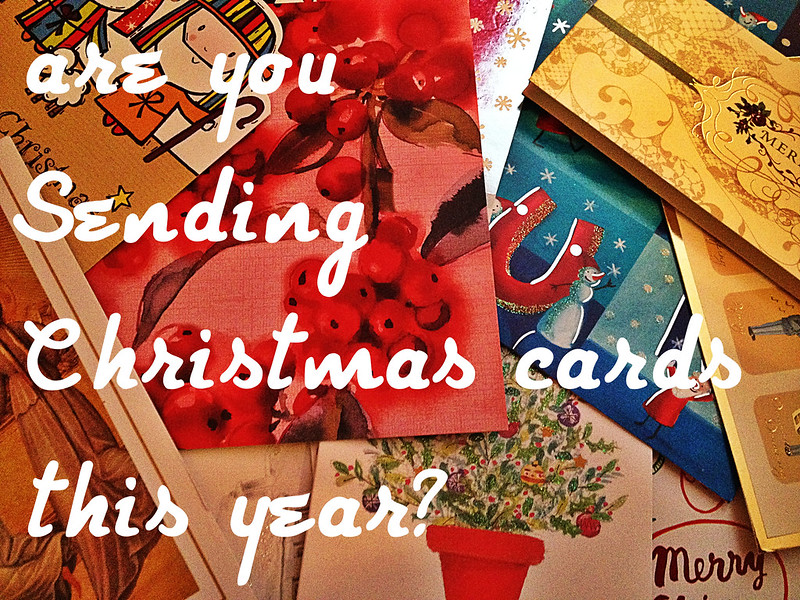 are you sending Christmas cards?