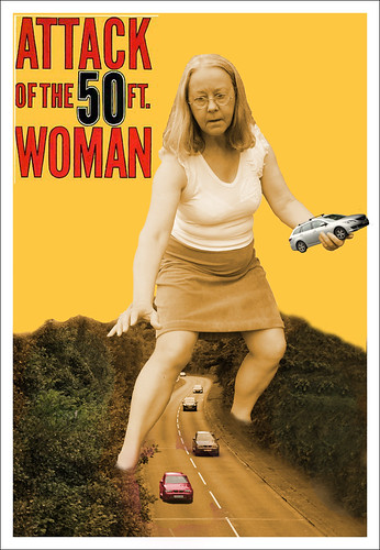 Attack of the 50ft woman by Helen in Wales