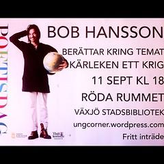 #BobHansson på tisdag på ett #bibliotek i #Växjö