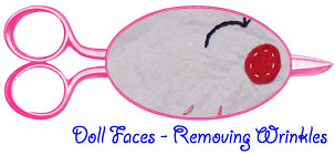 Removing Wrinkles from Dolls Faces