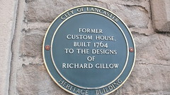 Photo of Custom House, Lancaster and Richard Gillow green plaque