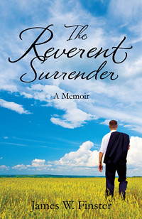 Interview with James Finster, indie author of the memoir, the Reluctant Surrender
