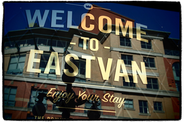 """""""Welcome to East Van"""""""
