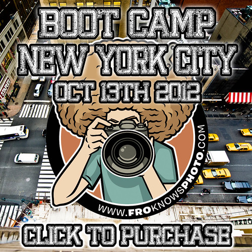 FroKnowsPhoto NYC Boot Camp October 13th