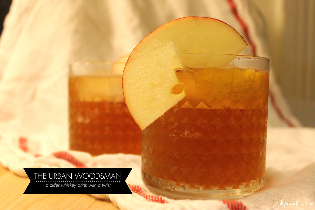 Julip Made: The Urban Woodsman: a cider whiskey cocktail with a twist
