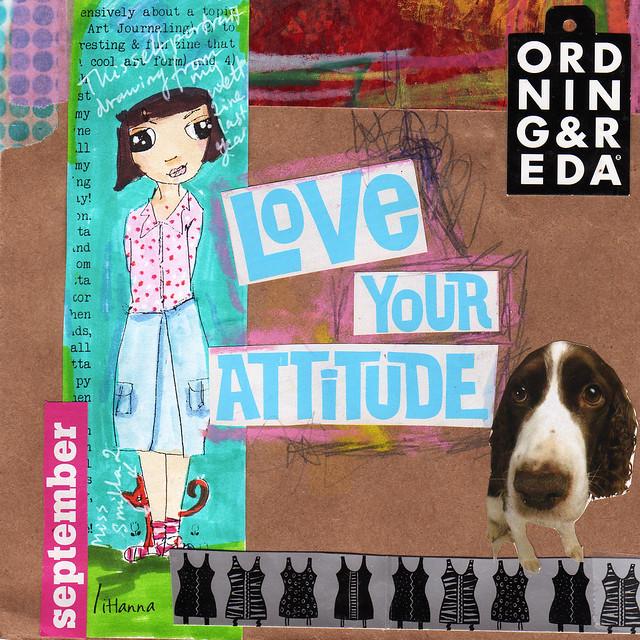 Art Journal Peek: Love your attitude
