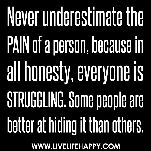 Never Underestimate the Pain