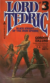 Black Knight of the Iron Sphere by Gordon Eklund. Ace 1981.