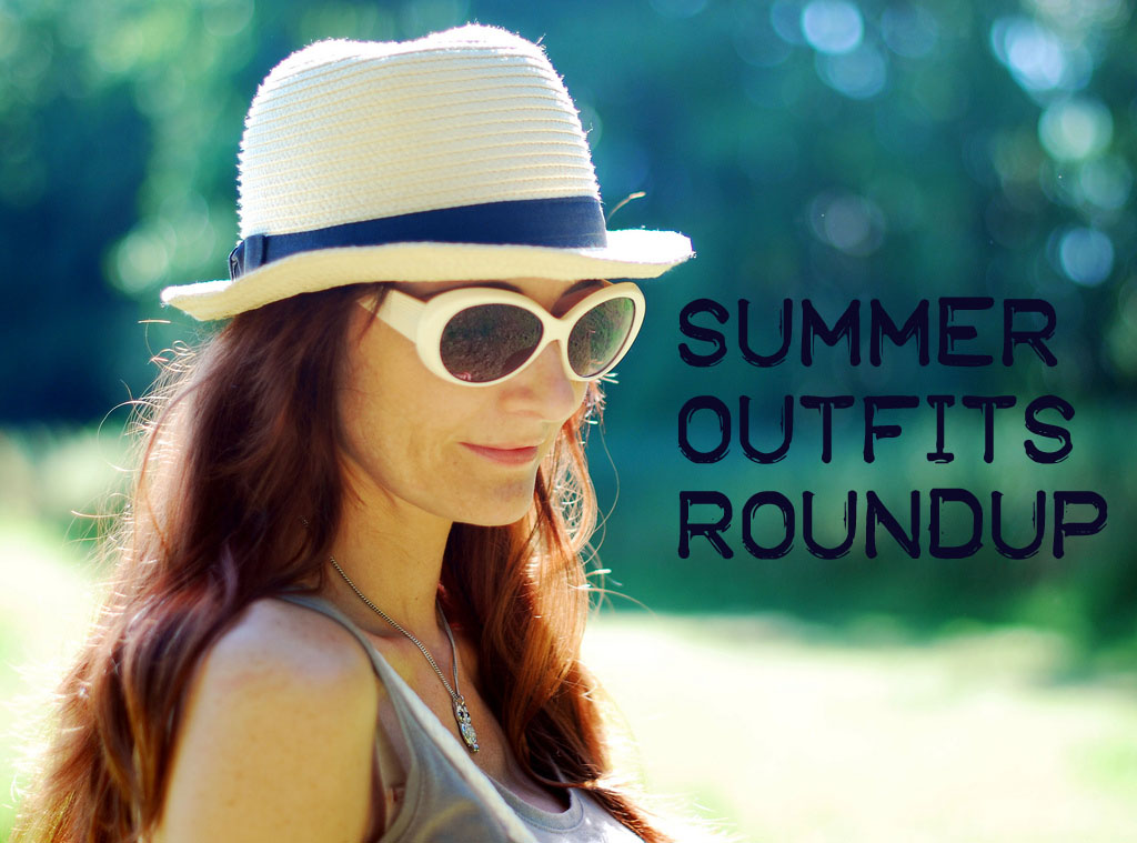 Summer Outfits Roundup
