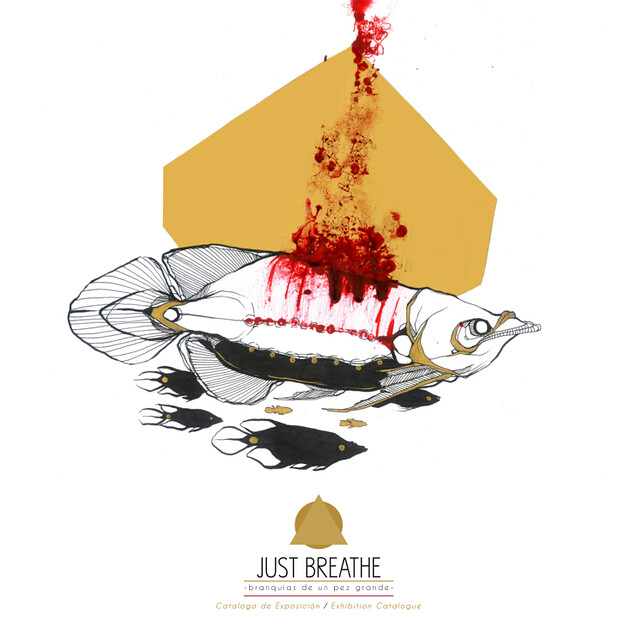 JUSTE BREATHE - Branquias de un pez grande -