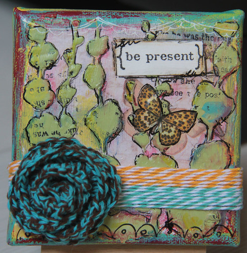 """Be Present"" Mixed Media Canvas"