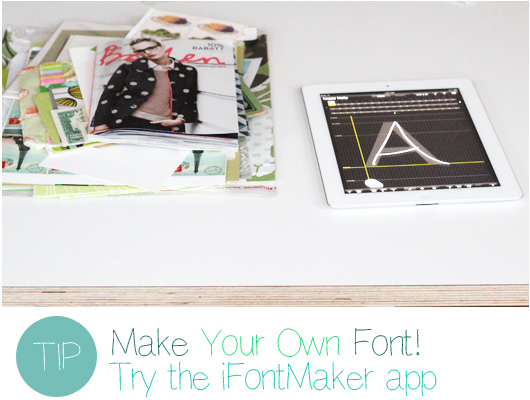 Make Your Own Font