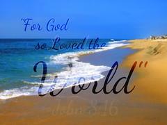 """For God so Loved the World..."" ~ digital paint effect"