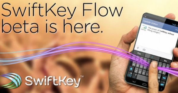 Swiftkey Flow Beta