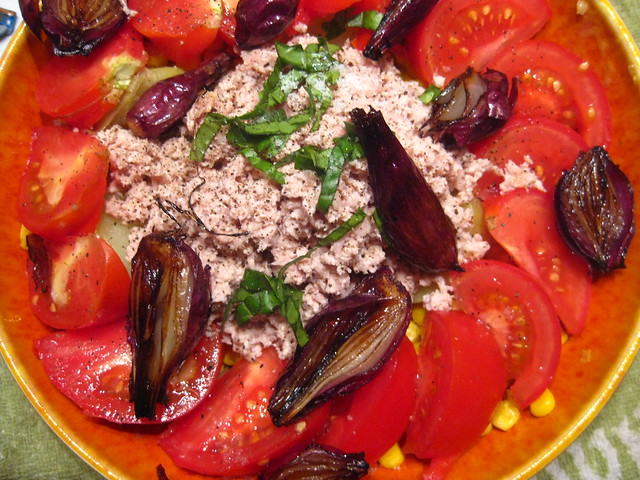 tomato, roasted onion, corn, tuna salad