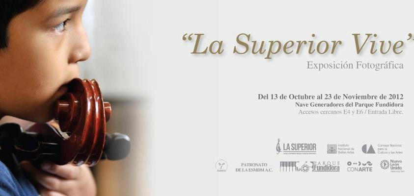 La Superior Vive: Exposición Fotográfica