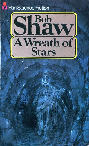 A Wreath of Stars by Bob Shaw. Pan 1978
