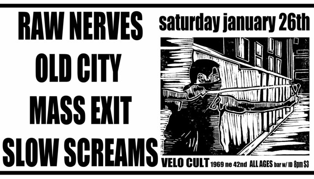1/26/13 RawNerves/OldCity/MassExit/SlowScreams