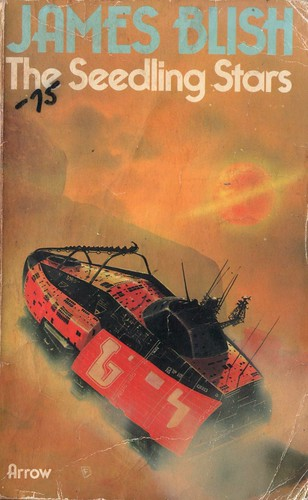 The Seedling Stars by James Blish. Arrow 1975. Cover artist Chris Foss