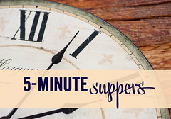 1. 5-minute suppers