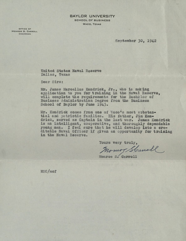 Letter of recommendation for James M. Kendrick from Baylor professor Monroe S. Carroll, for application to Naval Reserve, 1942
