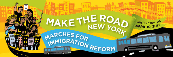 Make the Road Marches for Immigration Reform